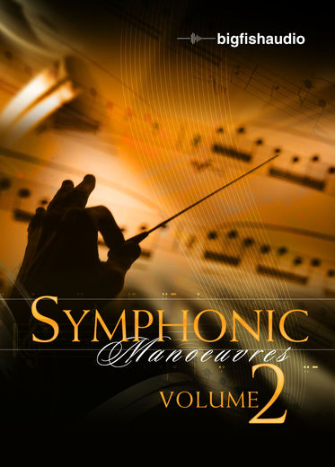 Big fish audio symphonic manoeuvres 2 a collection of for Big fish audio