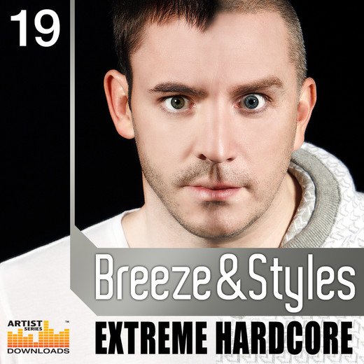 Loopmasters has released Breeze & Styles ? Extreme Hardcore, a new sample ...