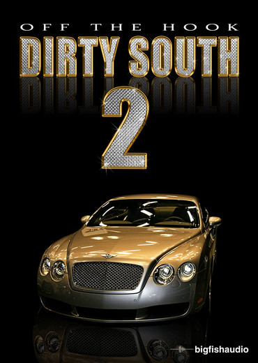 Big fish audio off the hook dirty south 2 collection of for Big fish audio