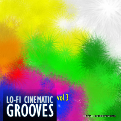 Knobster.org Lo-Fi Cinematic Grooves Vol. 3, free sample pack ...