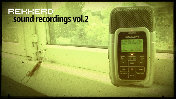 rekkerd sound recordings vol 2