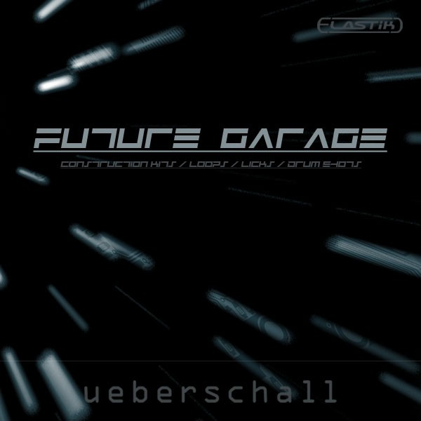 Ueberschall future garage elastik soundbank for Future garage sample pack