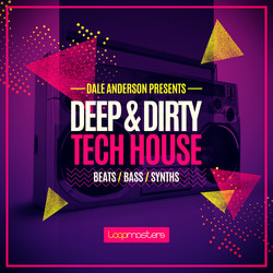 Loopmasters Dale Anderson Deep & Dirty Tech House