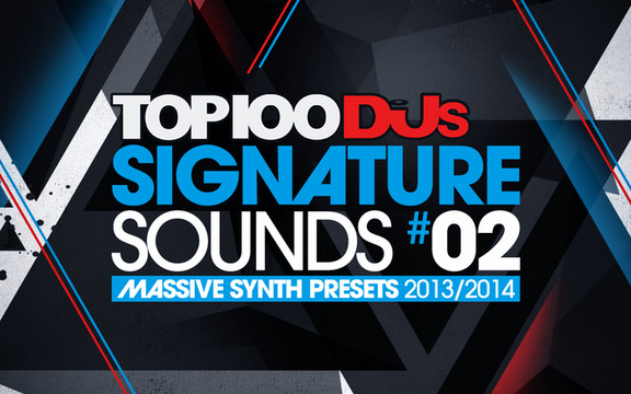 Top 100 DJs Signature Sounds Vol 2