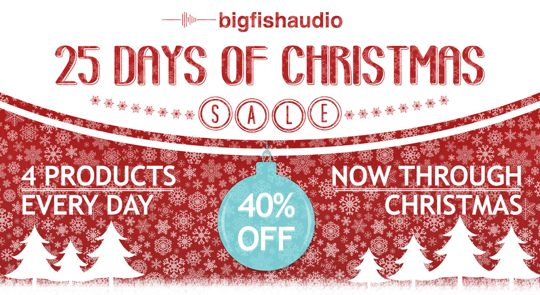 Big fish audio 25 days of christmas sale 40 off selected for Big fish happy hour