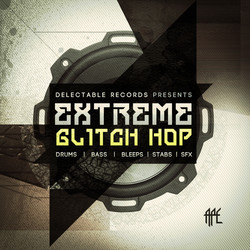 Delectable Records Extreme Glitch Hop