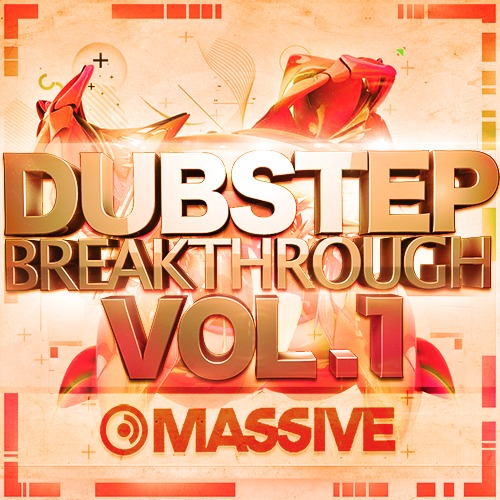 Dubstep Breakthrough Vol 1 for Massive