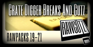 Raw Cutz Crate Digger Breaks and Cutz