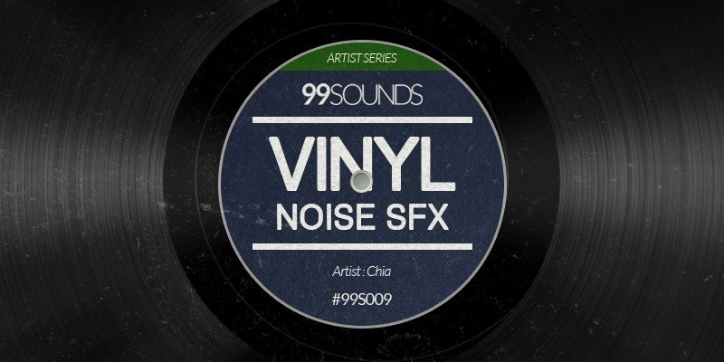 vinyl noise sfx free sample pack by chia at 99sounds. Black Bedroom Furniture Sets. Home Design Ideas
