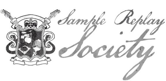 Sample Replay Society
