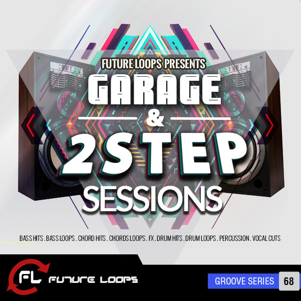 Garage 2step sessions released at future loops for Future garage sample pack