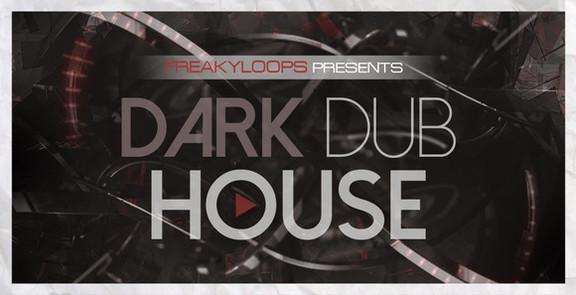 Freaky Loops Dark Dub House
