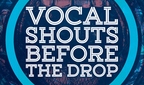 Abletunes Vocal Shouts Before The Drop