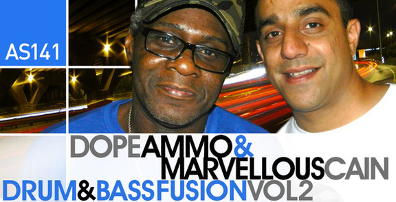 Dope Ammo & Marvellous Cain Drum & Bass Fusion Vol2