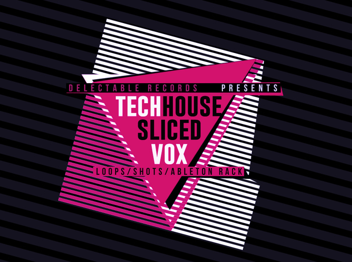 delectable records sliced tech house vox