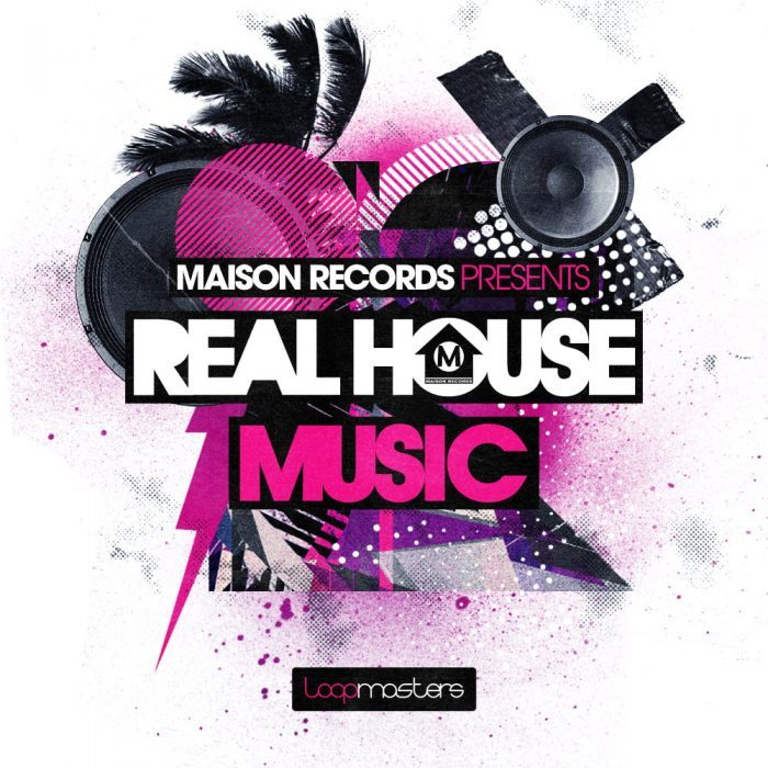loopmasters maison records real house music