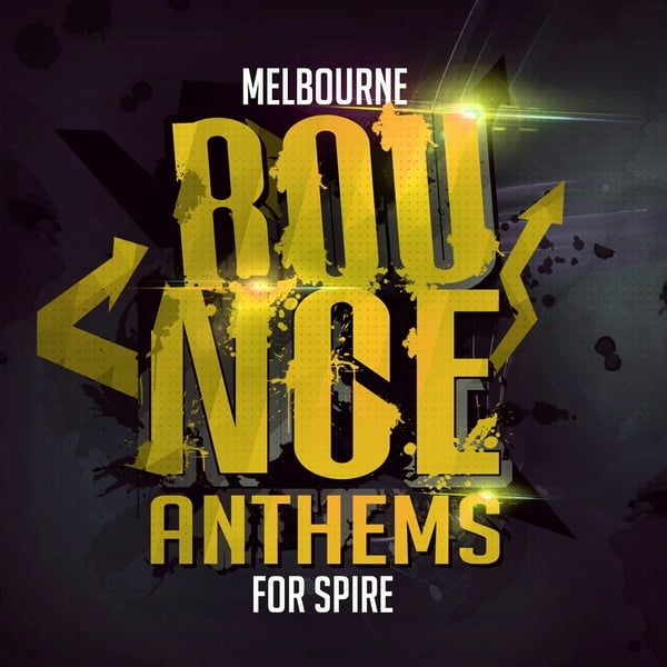 Mainroom Warehouse Melbourne Bounce Anthems for Spire