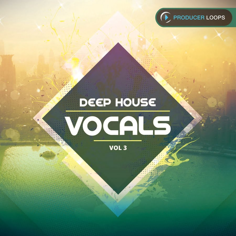 deep house vocals vol 3 by producer loops released