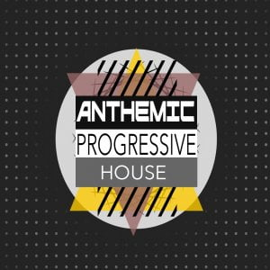 SampleWorx Anthemic Progressive House