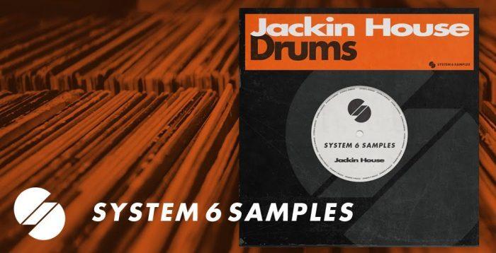 System 6 Samples Jackin House Drums