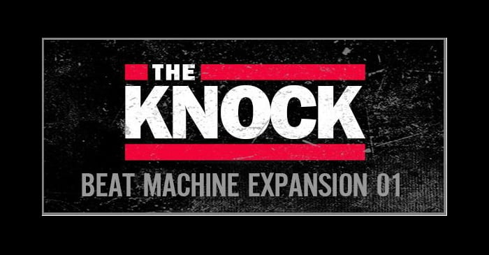 The knock expansion pack for beat machine released for The beat boutique