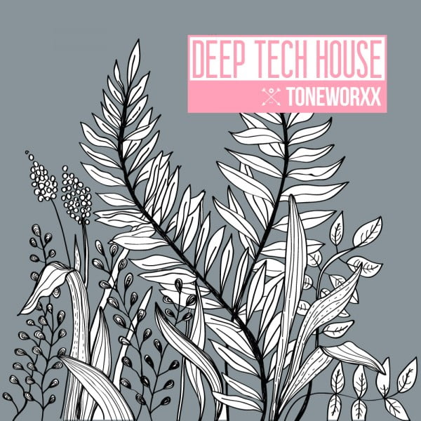 Toneworxx deep tech house released at prime loops - Deep house tech ...