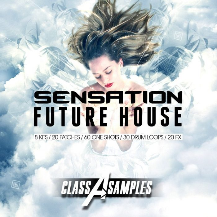 Class A Samples - Sensation Future House