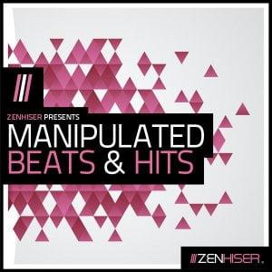 Zenhiser Manipulated Beats & Hits