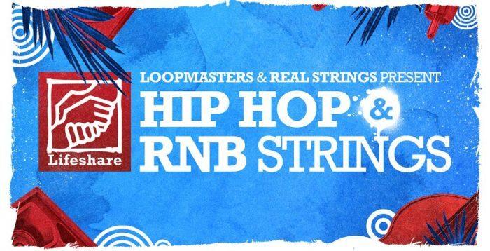 Loopmasters Lifeshare Hip Hop & RNB Strings