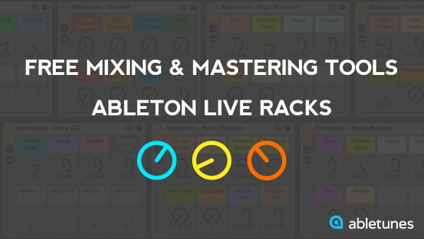 Abletunes Mixing and Mastering Tools for Ableton Live