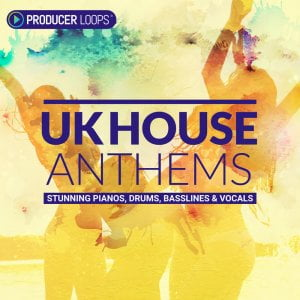 Producer Loops UK House Anthems 1000