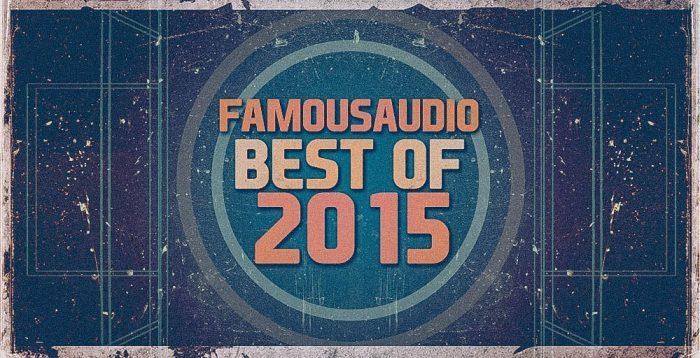 Famous Audio Best of 2015