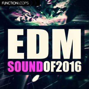 Function Loops - EDM Sound of 2016