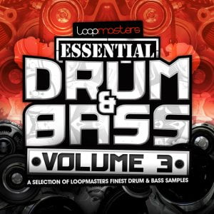 Loopmasters Essential Drum & Bass Vol 3