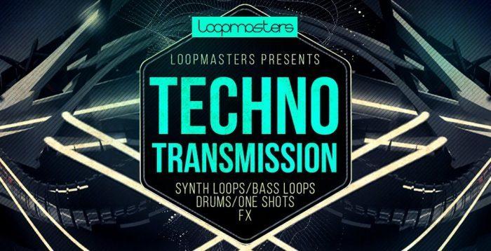 Loopmasters Techno Transmission