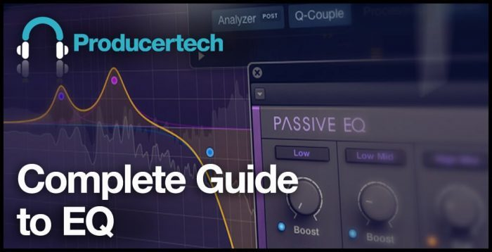 Producertech Complete Guide to EQ