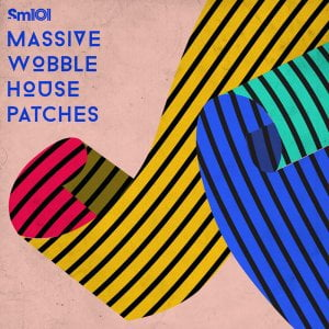 Sample Magic Massive Wobble House Patches