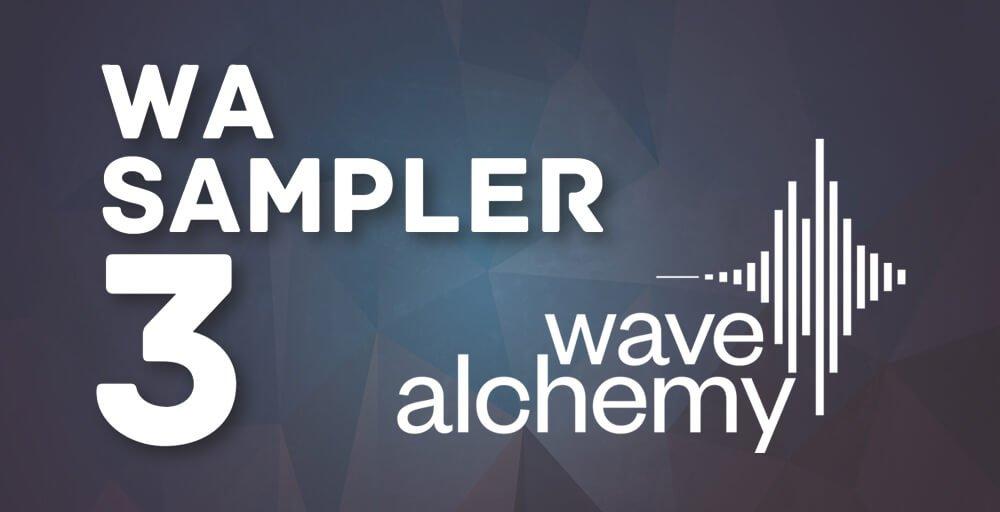 Wave Alchemy Sampler 3