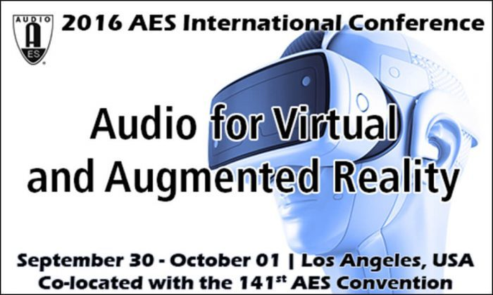 AES International Conference on Audio for Virtual and Augmented Reality