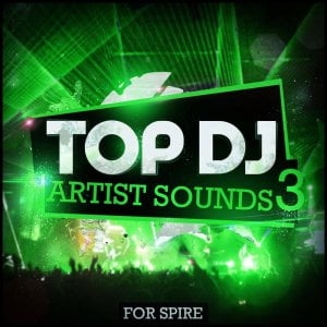 Mainroom Warehouse Top DJ Artist Sounds 3 for Spire
