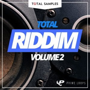 Prime Loops Total Riddim Volume 2