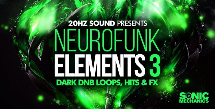 Sonic Mechanics  20Hz Sound Neurofunk Elements 3