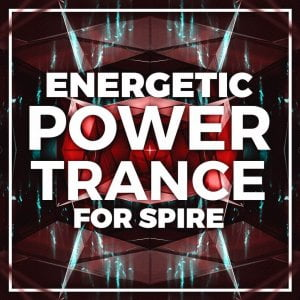 Trance Euphoria  Energetic Power Trance for Spire