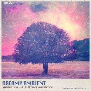 Famous Audio Dreamy Ambient