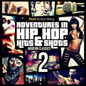 Push Button Bang Adventures in Hip Hop 2