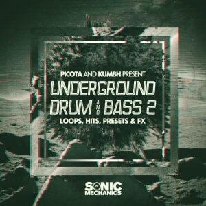 Sonic Mechanics Picota & Kumbh present Underground Drum and Bass Vol 2