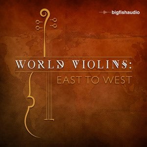 Big Fish Audio World Violins East To West