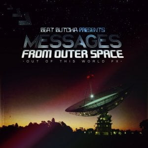 Drum Broker Beat Butcha Messages From Outerspace