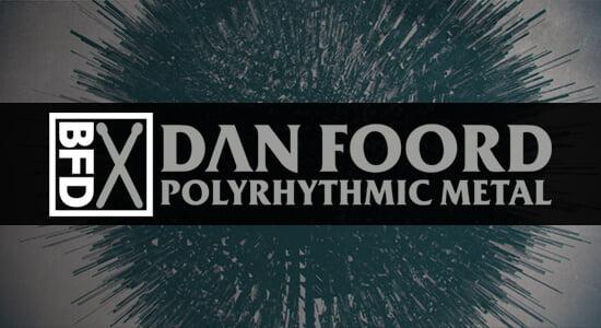 FXpansion BFD Dan Foord Polyrhythmic Metal