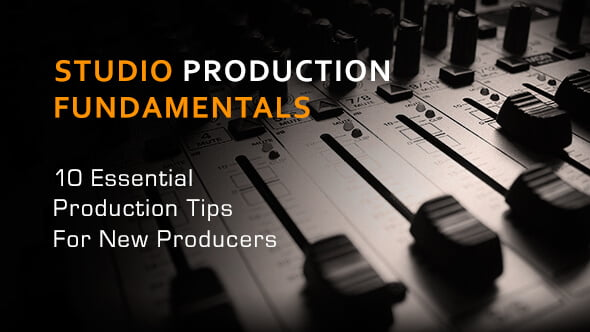 Loopmasters 10 essential production tips for new producers